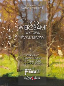 """""""Pod Wierzbami"""" - wystawa poplenerowa @  ul. Stefana Okrzei 104   Wyszków   mazowieckie   Polska"""